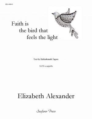 Faith is the bird that feels the light