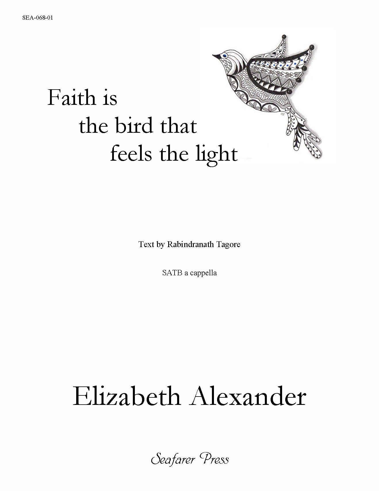 SEA-068-01 - Faith is the Bird that Feels the Light (SATB)