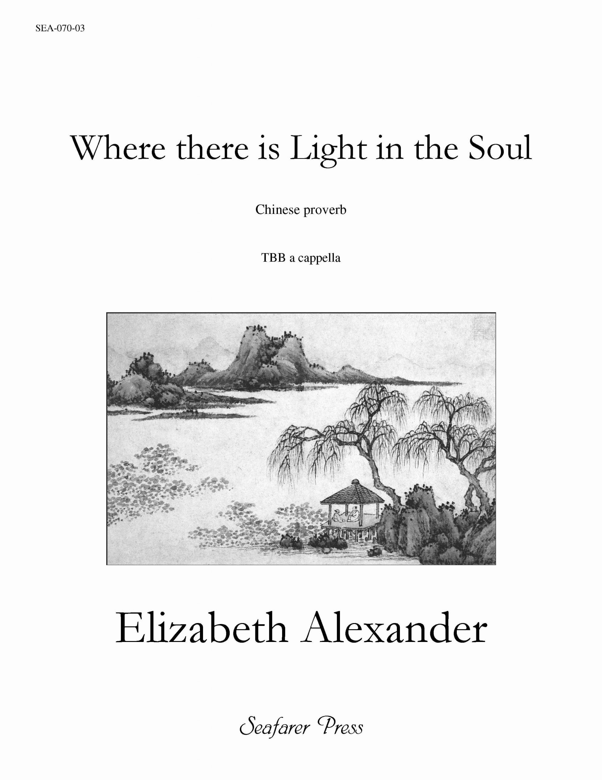 SEA-070-03 - Where there is Light In the Soul