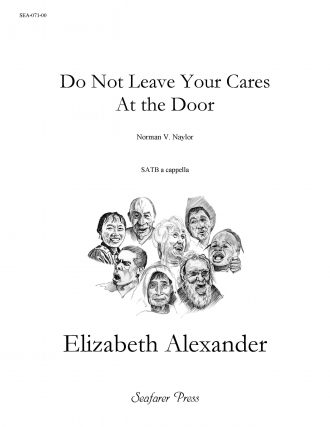 Do Not Leave Your Cares At the Door
