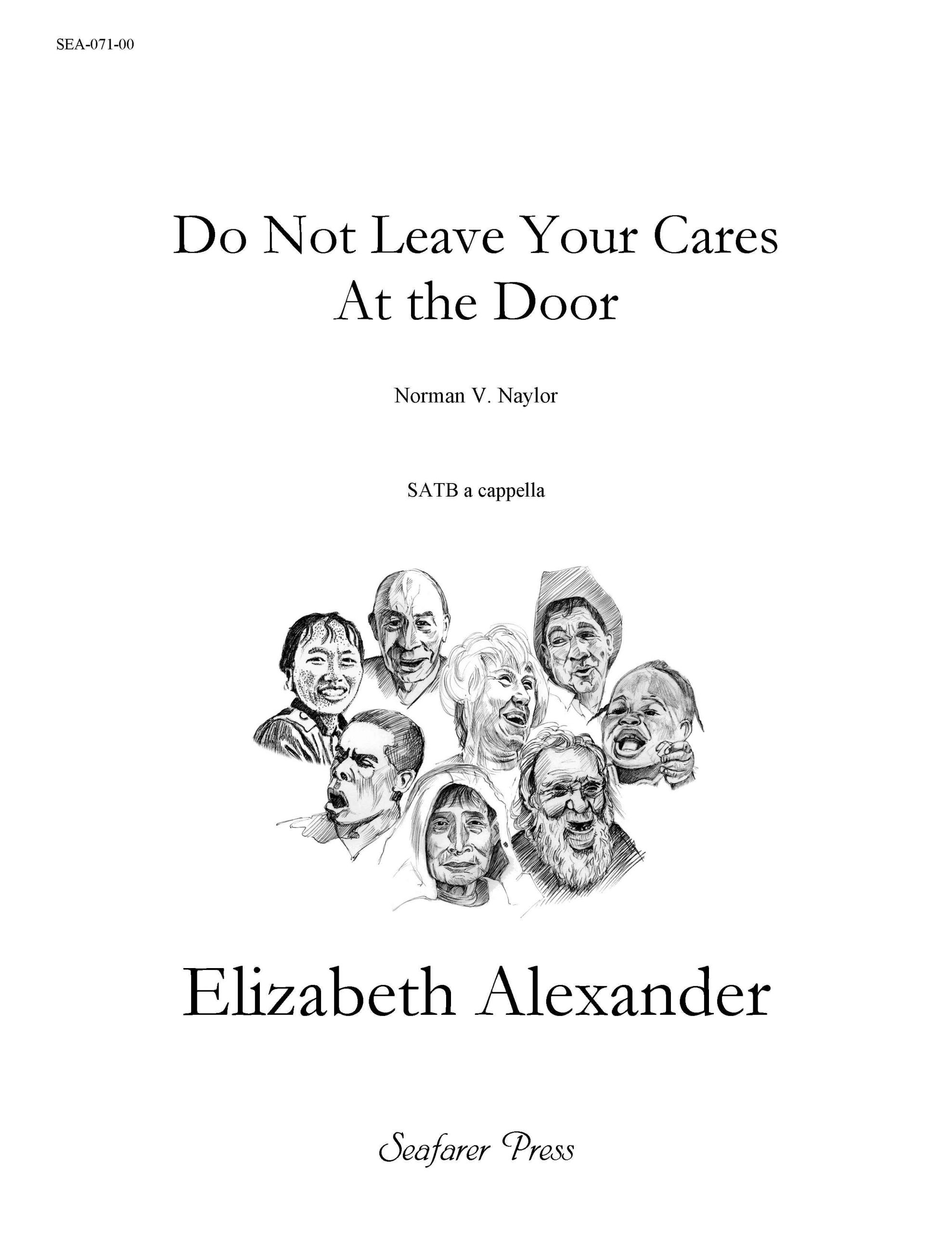SEA-071-00 - Do Not Leave Your Cares At the Door (SATB)