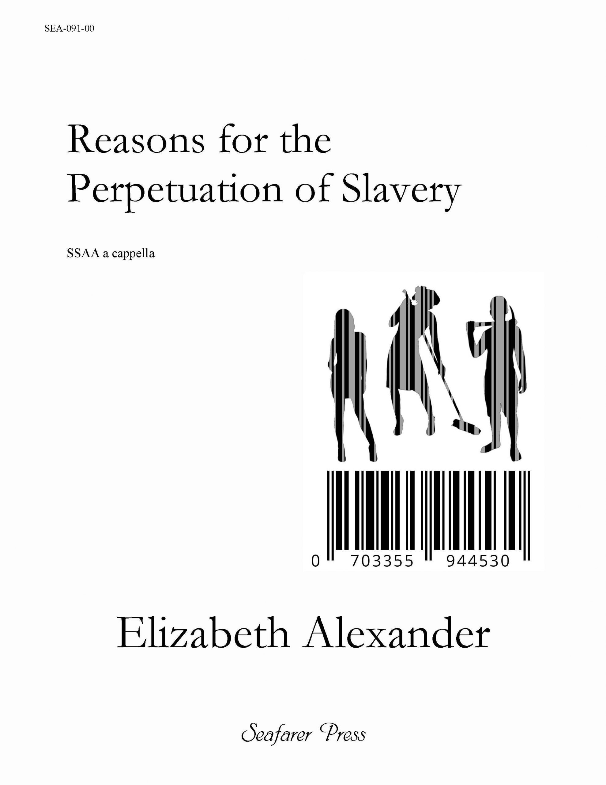 SEA-091-00 - Reasons for the Perpetuation of Slavery