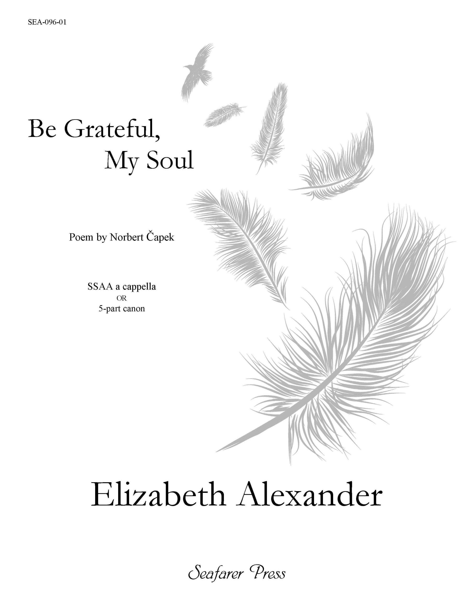 SEA-096-01 - Be Grateful, My Soul