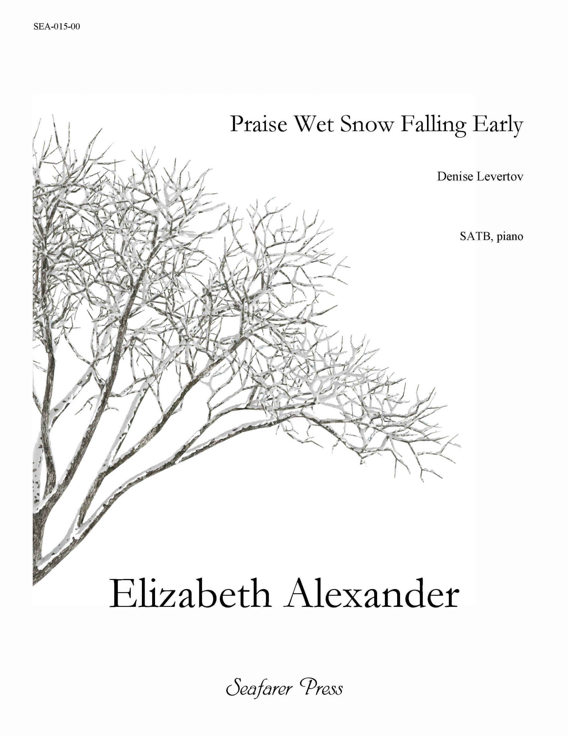 SEA-015-00 - Praise Wet Snow Falling Early