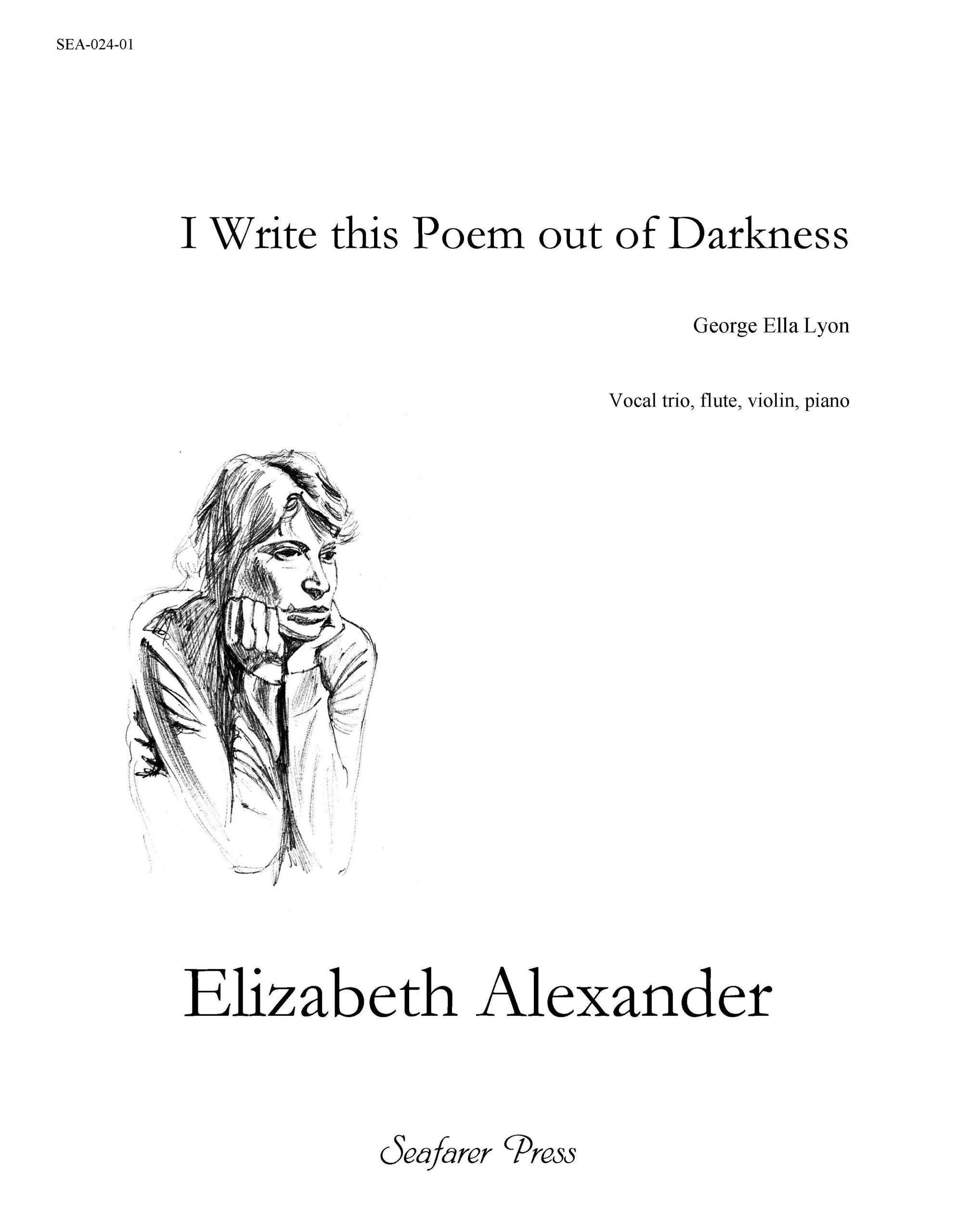 SEA-024-01 - I Write This Poem Out Of Darkness