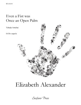 Even a Fist Was Once an Open Palm