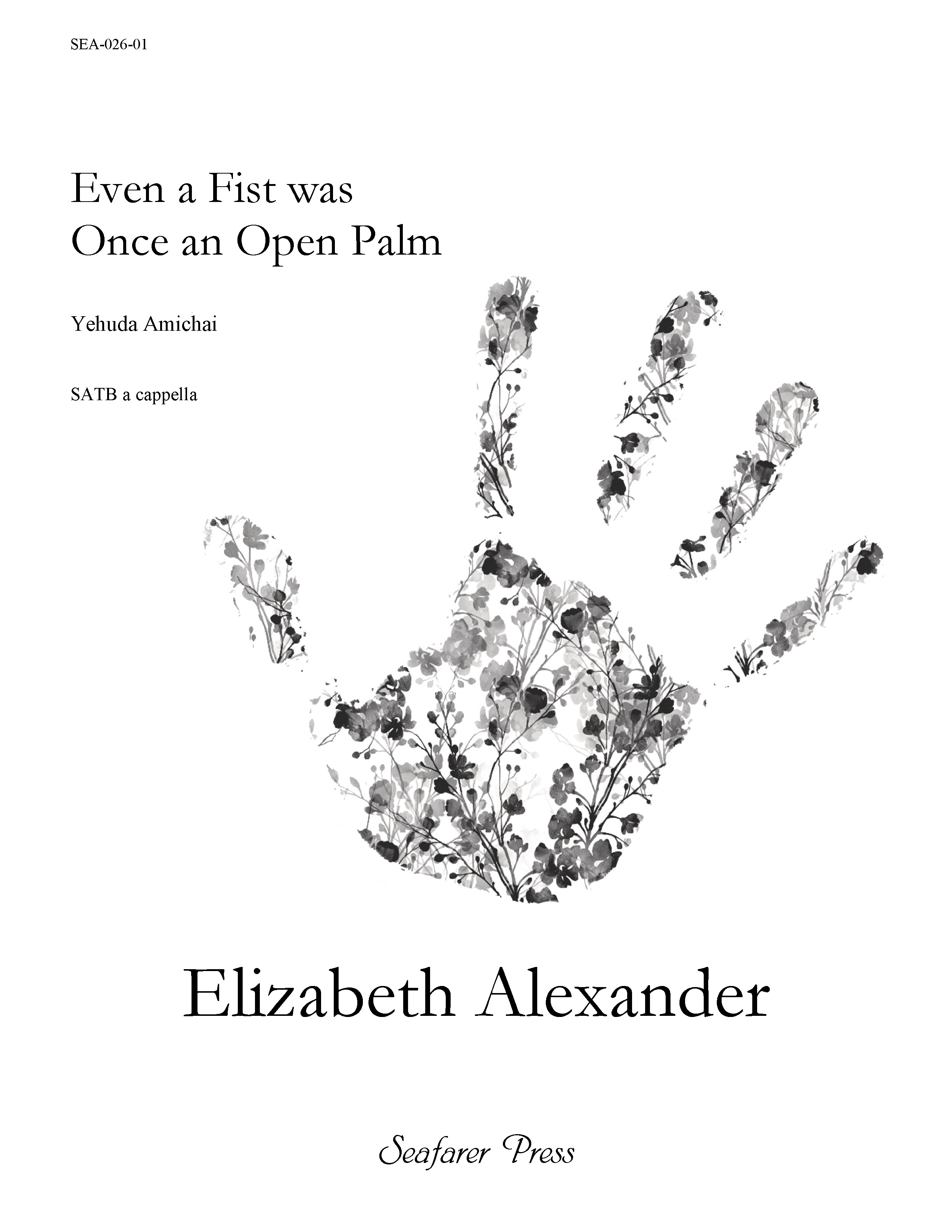 SEA-026-01 - Even a Fist Was Once an Open Palm