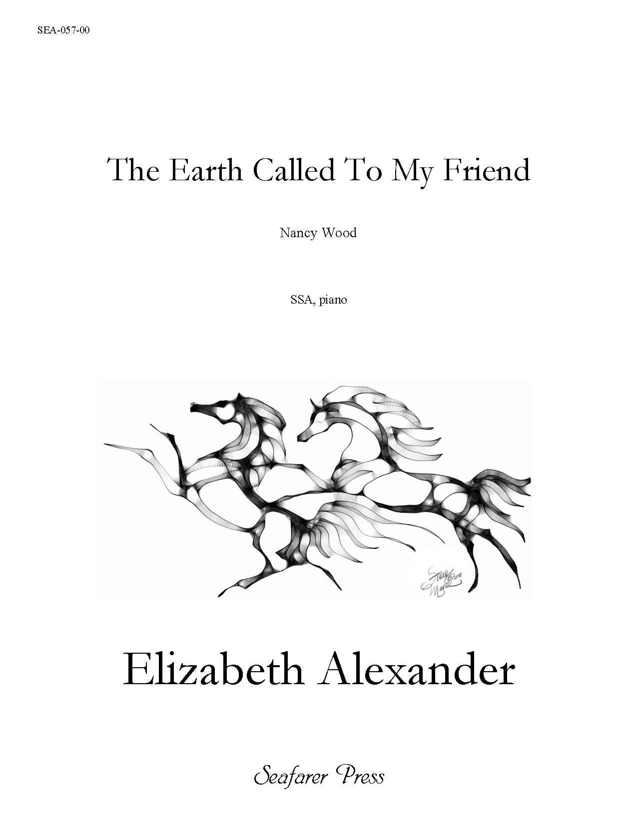 SEA-057-00 - The Earth Called To My Friend