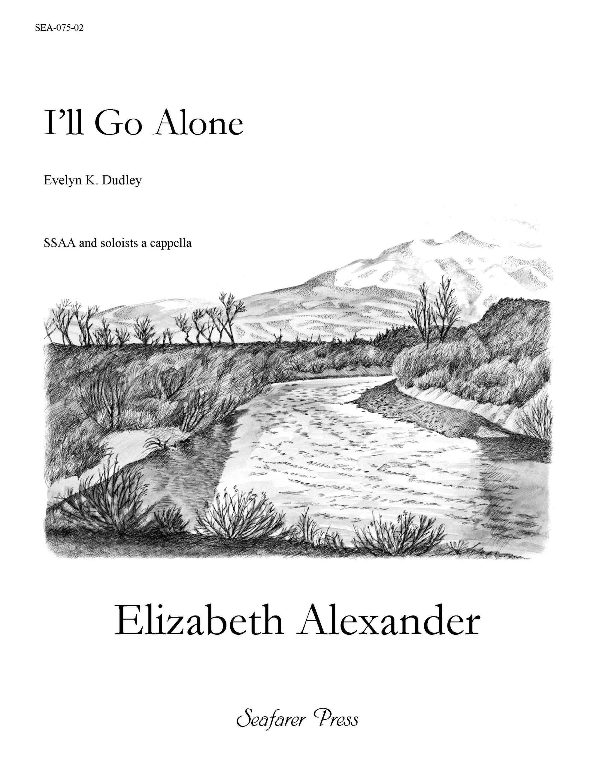 SEA-075-02 - I'll Go Alone (SSAA)