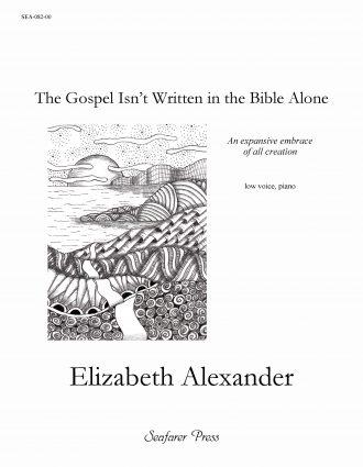 The Gospel Isn't Written In the Bible Alone
