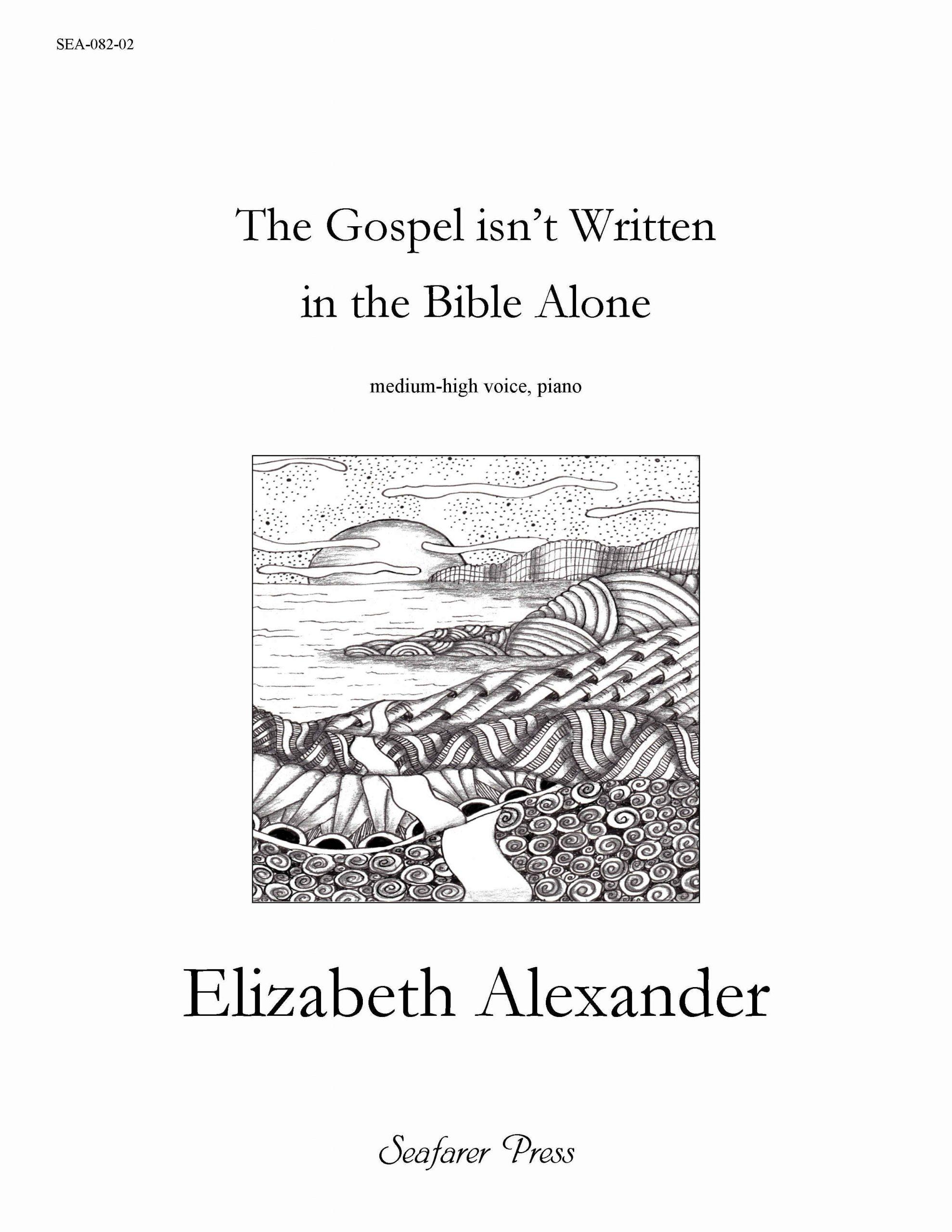 SEA-082-02 - The Gospel Isn't Written In the Bible Alone