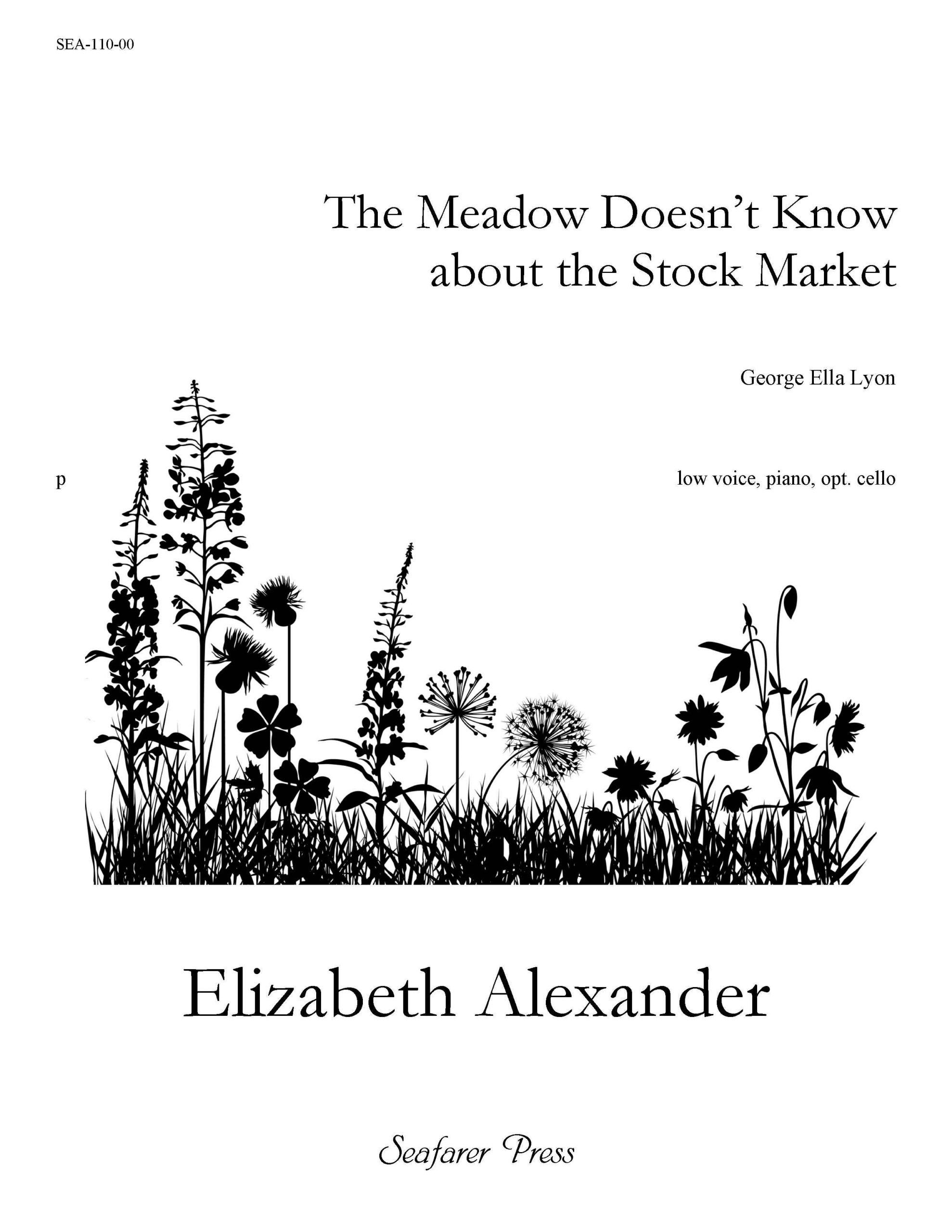 SEA-110-00 - The Meadow Doesn't Know About the Stock Market