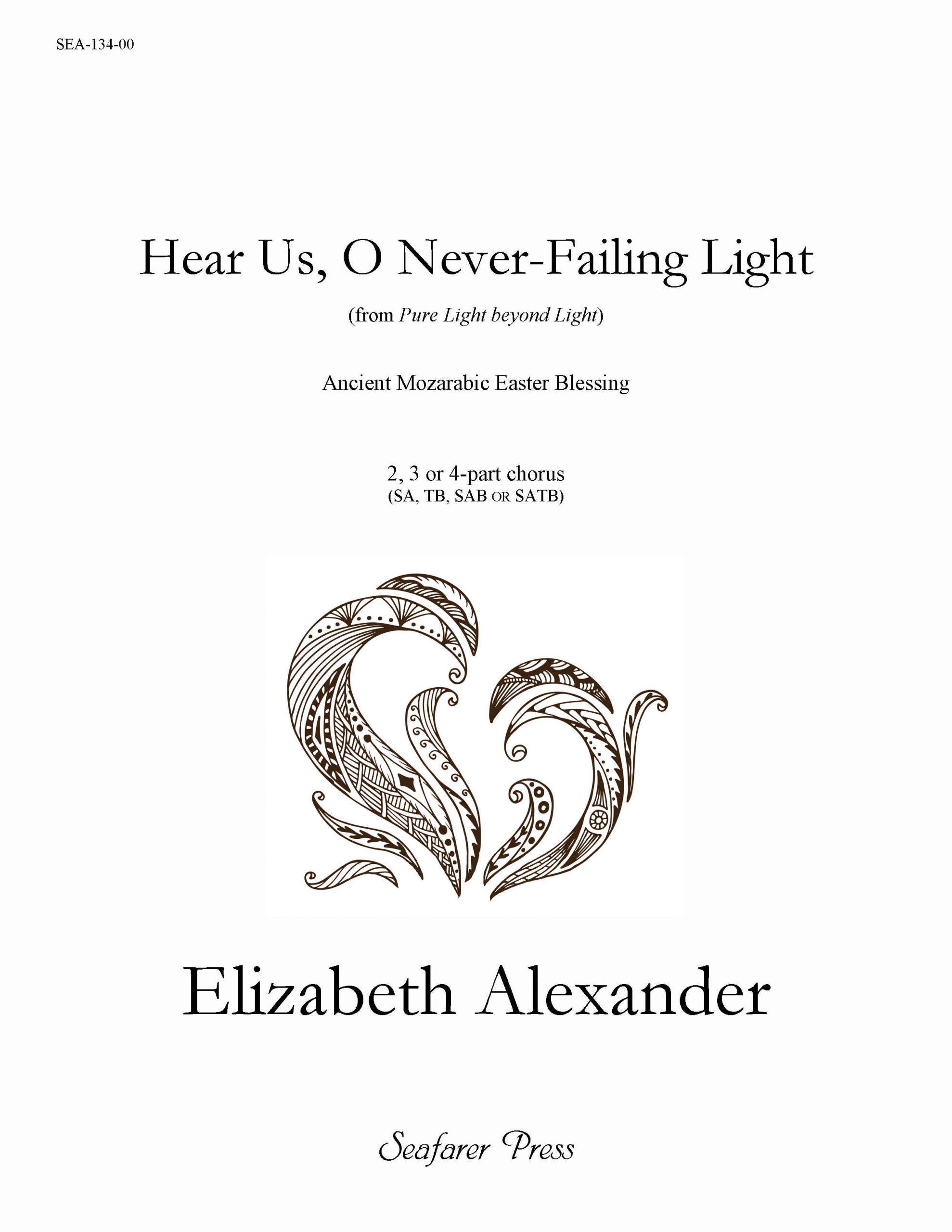 SEA-134-00 - Hear Us, O Never Failing Light